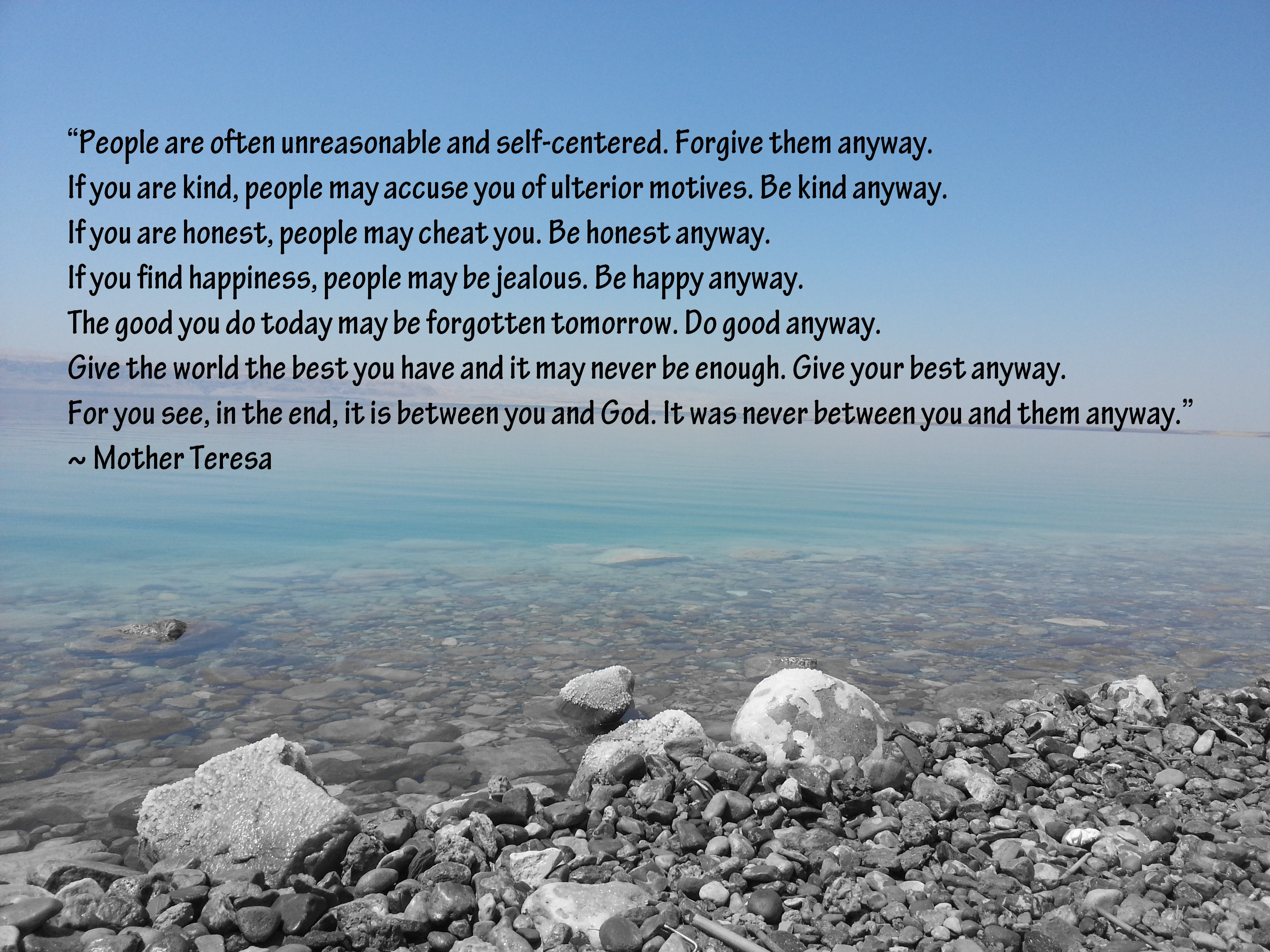 Mother Teresa Quotes Love Them Anyway Mother Teresa  Quote  Livingoutmypurpose