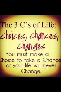 3 cs of life quote