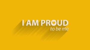 I am proud